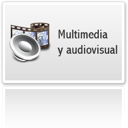 Multimedia y Audiovisual