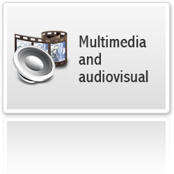 Multimedia and Audiovisual